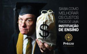 custos fixos de uma instituição de ensino
